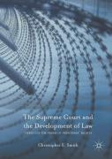 Cover of The Supreme Court and the Development of Law: Through the Prism of Prisoners' Rights