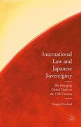 Cover of International Law and Japanese Sovereignty: The Emerging Global Order in the 19th Century