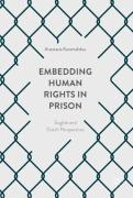 Cover of Embedding Human Rights in Prison: English and Dutch Perspectives