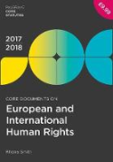 Cover of Core Documents on European and International Human Rights 2017-18