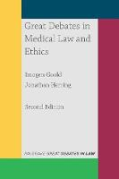 Cover of Great Debates in Medical Law and Ethics
