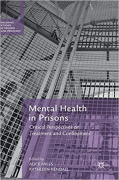 Cover of Mental Health in Prisons: Critical Perspectives on Treatment and Confinement