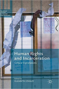 Cover of Human Rights and Incarceration: Critical Explorations