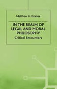 Cover of In the Realm of Legal and Moral Philosophy
