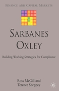 Cover of Sarbanes Oxley: Building Working Strategies for Compliance