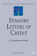 Cover of Standby Letters of Credit: A Comprehensive Guide
