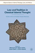 Cover of Law and Tradition in Classical Islamic Thought: Studies in Honor of Professor Hossein Modarressi