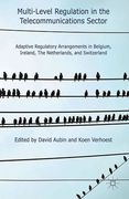 Cover of Multi-Level Regulation in the Telecommunications Sector: Adaptive Regulatory Arrangements in Belgium, Ireland, the Netherlands, and Switzerland