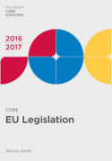 Cover of Core EU Legislation 2016-2017