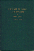 Cover of Conduct of Judges and Lawyers: A Study of Professional Ethics Discipline and Disbarment