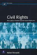 Cover of Civil Rights: New Labour, Freedom and the Human Rights Act