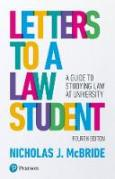 Cover of Letters to a Law Student: A Guide to Studying Law at University