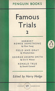 Cover of Famous Trials 2 : Herbert Rowse Armstrong, Field & Gray, George Joseph Smith, Ronald True