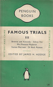Cover of Famous Trials 3: Browne and Kennedy, Sidney Fox, Florence Maybrick, Stenie Morison, Dr Buck Ruxton