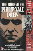 Cover of The Ordeal of Philip Yale Drew: A Real Life