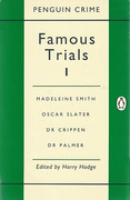 Cover of Famous Trials 1: Madeleine Smith, Oscar Slater, Dr.Crippen, Dr.Palmer