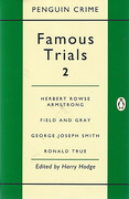 Cover of Famous Trials 2 : Armstrong, Field & Gray, GJ Smith, Ronald True