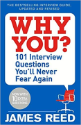 Cover of Why You? : 101 Interview Questions You'll Never Fear Again
