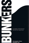 Cover of Bunkers: An Analysis of the Practical, Technical and Legal Issues