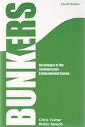 Cover of Bunkers: An Analysis of the Technical and Environmental Issues