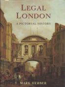Cover of Legal London: A Pictorial History