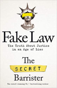 Cover of Fake Law: The Truth about Justice in an Age of Lies