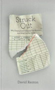 Cover of Struck Out: Why Employment Tribunals Fail Workers and What Can be Done