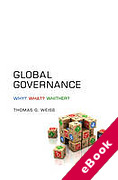 Cover of Global Governance: What? Why? Whither? (eBook)