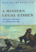 Cover of A Modern Legal Ethics: Adversary Advocacy in a Democratic Age