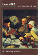 Cover of Lawyers and Fidelity to Law