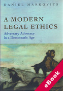Cover of A Modern Legal Ethics: Adversary Advocacy in a Democratic Age (eBook)