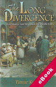Cover of The Long Divergence: How Islamic Law Held Back the Middle East (eBook)