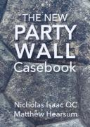 Cover of The New Party Wall Casebook