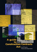 Cover of A Guide to the Construction Contracts Act (New Zealand)