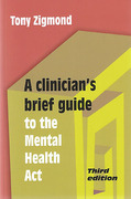 Cover of A Clinician's Brief Guide to the Mental Health Act