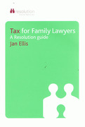 Cover of Tax for Family Lawyers: A Resolution Guide