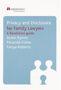 Cover of Privacy and Disclosure for Family Lawyers: A Resolution Guide