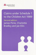 Cover of Claims Under Schedule 1 to the Children Act 1989: A Resolution Guide