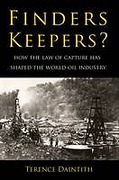 Cover of Finders Keepers?: How the Law of Capture Shaped the World Oil Industry