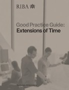 Cover of RIBA Good Practice Guide: Extensions of Time