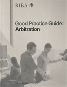 Cover of RIBA Good Practice Guide: Arbitration
