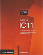 Cover of Guide to IC 11: The JCT Intermediate Building Contract