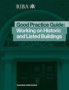 Cover of Good Practice Guide: Working on Historic and Listed Buildings