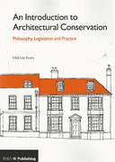 Cover of An Introduction to Architectural Conservation: Philosophy, Legislation and Practice