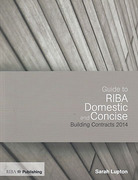 Cover of Guide to the RIBA Domestic and Concise Building Contracts 2014