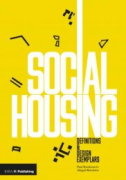 Cover of Social Housing: Definitions and Design Exemplars