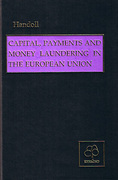 Cover of Capital, Payments and Money Laundering in the European Union
