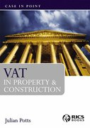 Cover of VAT in Property & Cosnstruction: Case in Point