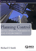 Cover of Planning Control - Development, Permission and Enforcement: Case in Point