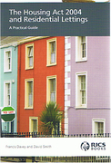 Cover of The Housing Act 2004 and Residential Lettings: A Practical Guide